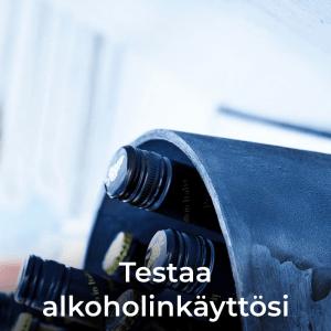 Testaa alkoholinkäyttösi